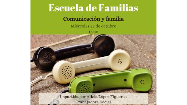 «Comunicación y familia»